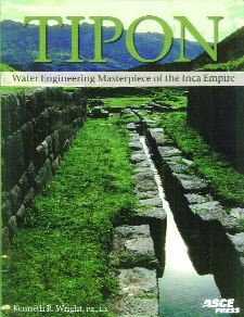 Tipon: Water Engineering Masterpiece of the Inca Empire