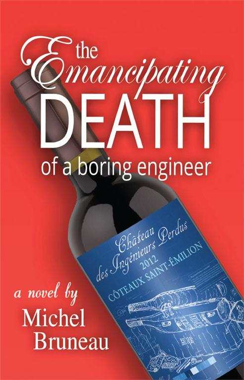 """Cover to the """"Emancipating Death of a Boring Engineer"""" by engineering professor Michel Bruneau. Published by CePages Press (October 2012)."""