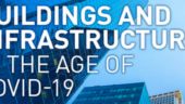 Buildings and infrastructure in the age of COVID-19