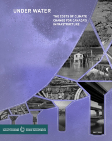Under Water: The Costs of Climate Change for Canada's Infrastructure